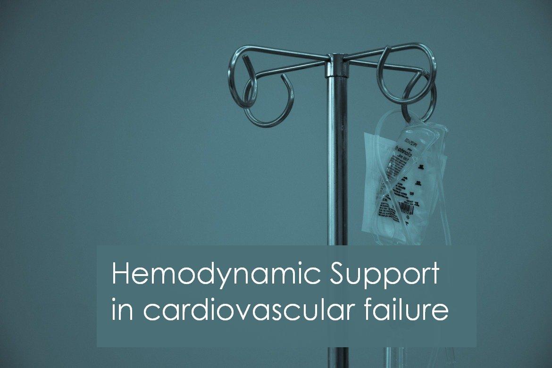 Hemodynamic Support in cardiovascular failure Ionotropes and Vasopressors.