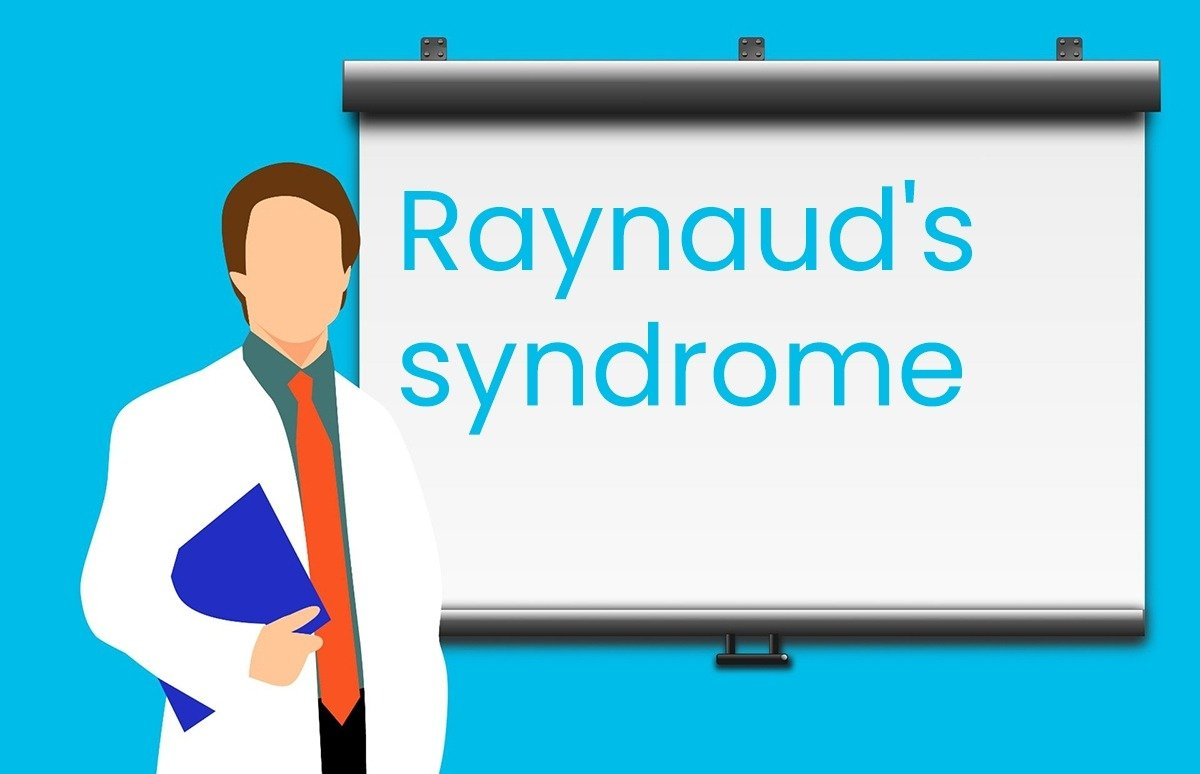 Raynaud's syndrome: Pathophysiology, Symptoms and Treatment
