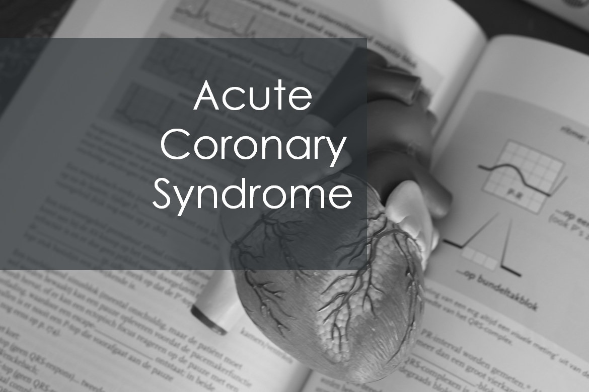 Acute coronary syndrome | Symptoms, Types and Treatment