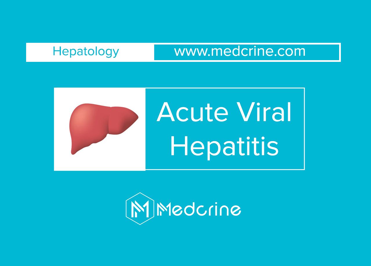 Acute viral Hepatitis: Types, Symptoms, Treatment