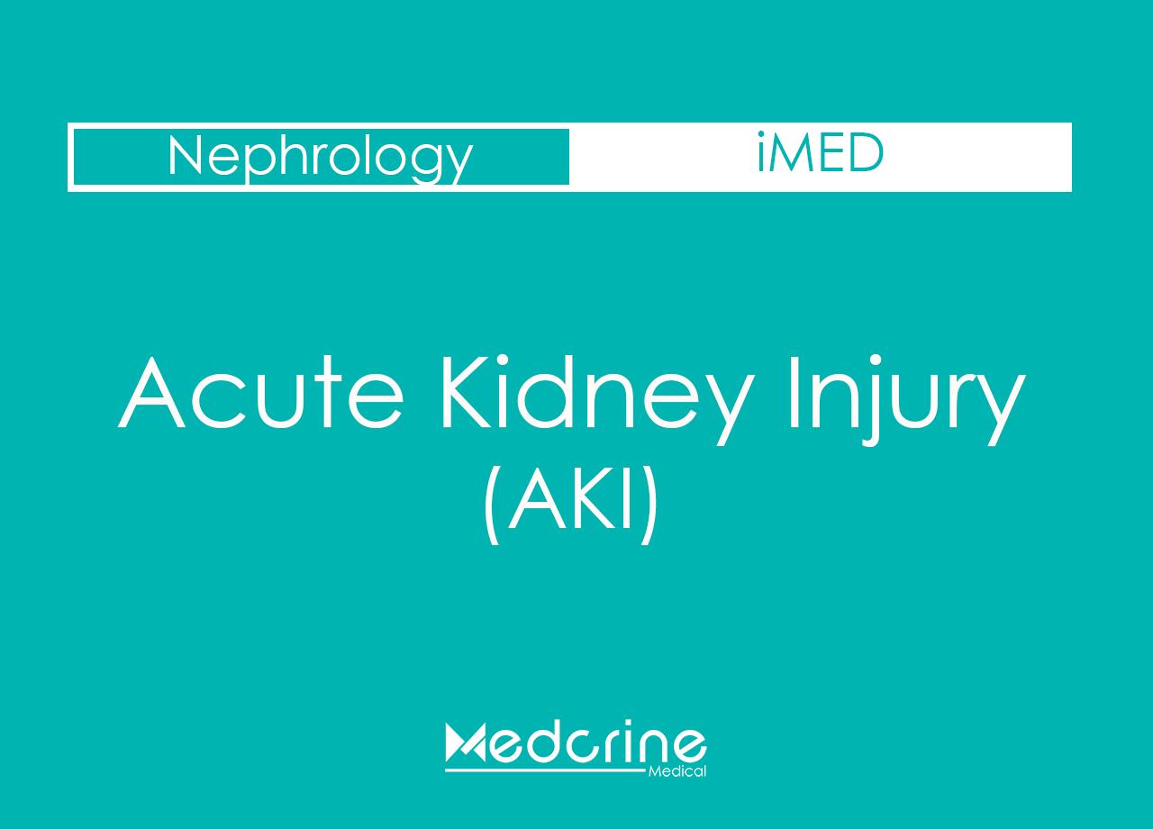 Acute Kidney Injury (AKI) : Causes, Symptoms and Treatment