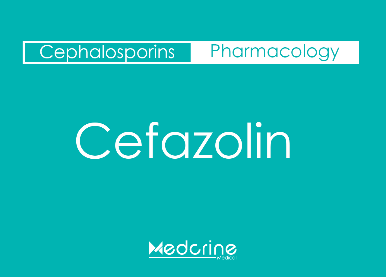 cefazolin indications and dosage