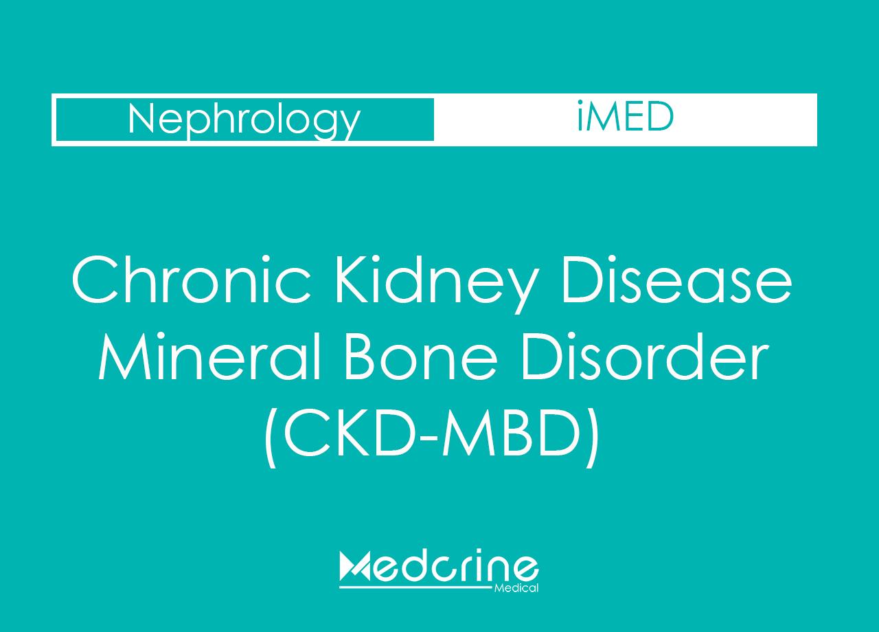 Chronic Kidney Disease-Mineral Bone Disorder