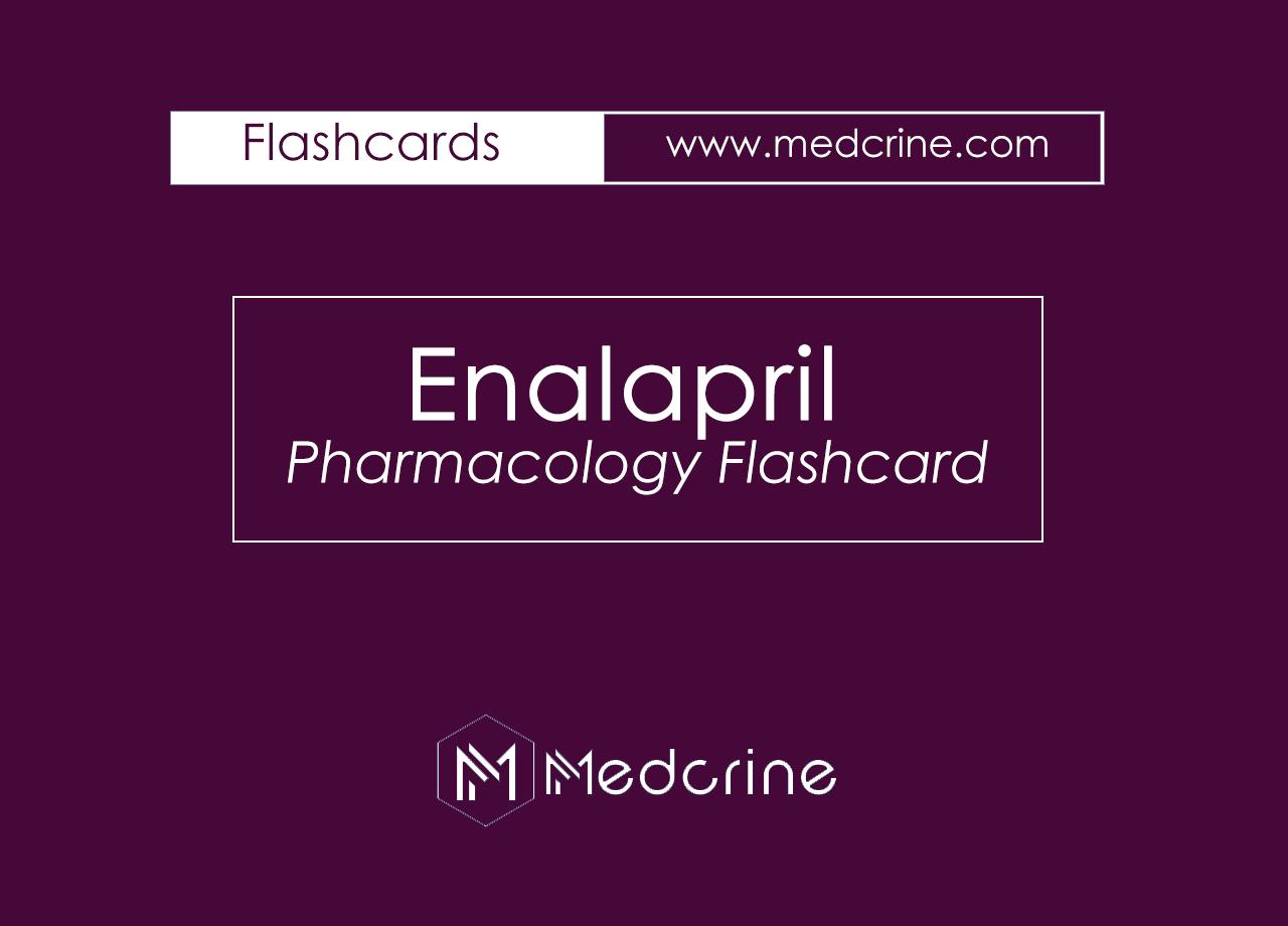 Enalapril Pharmacology Flashcard