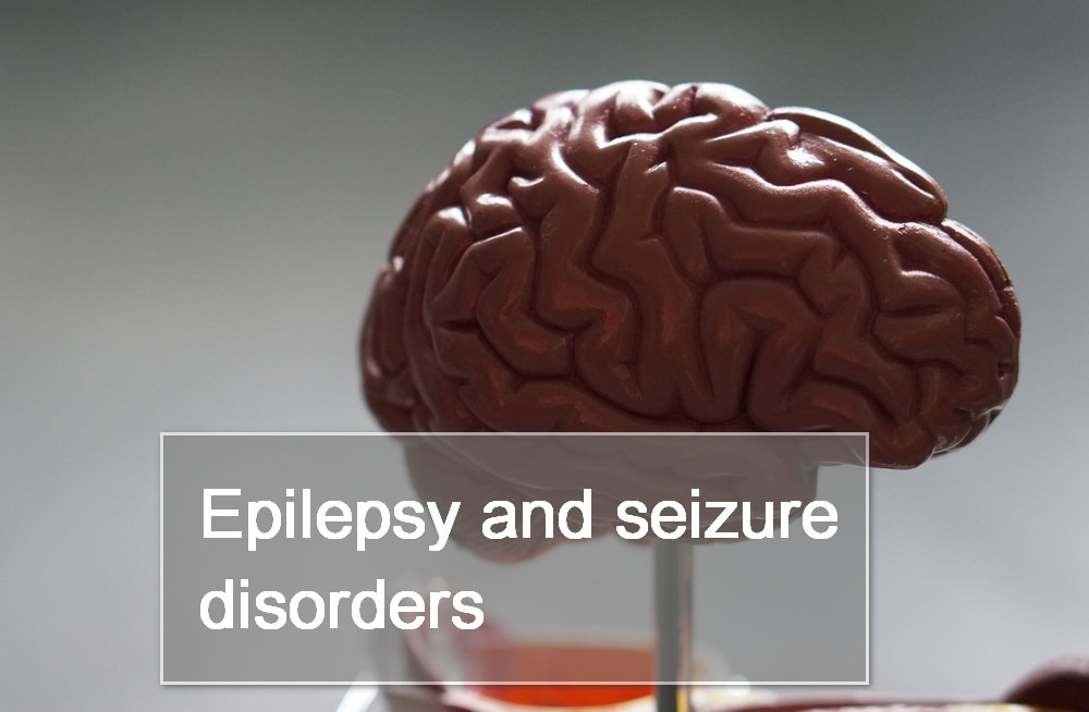 Epilepsy and Seizure Disorders: Classification and Treatment