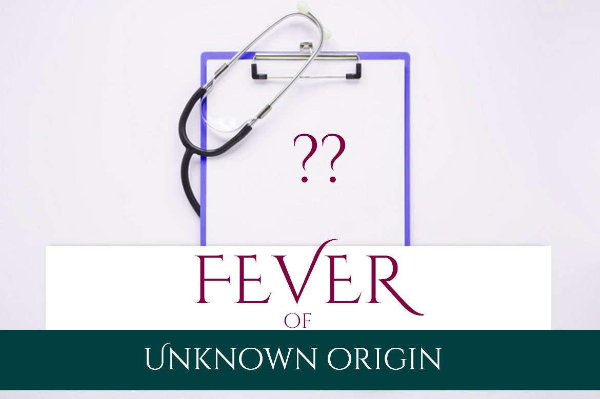 Fever Of Unknown Origin: Differentials and Workup