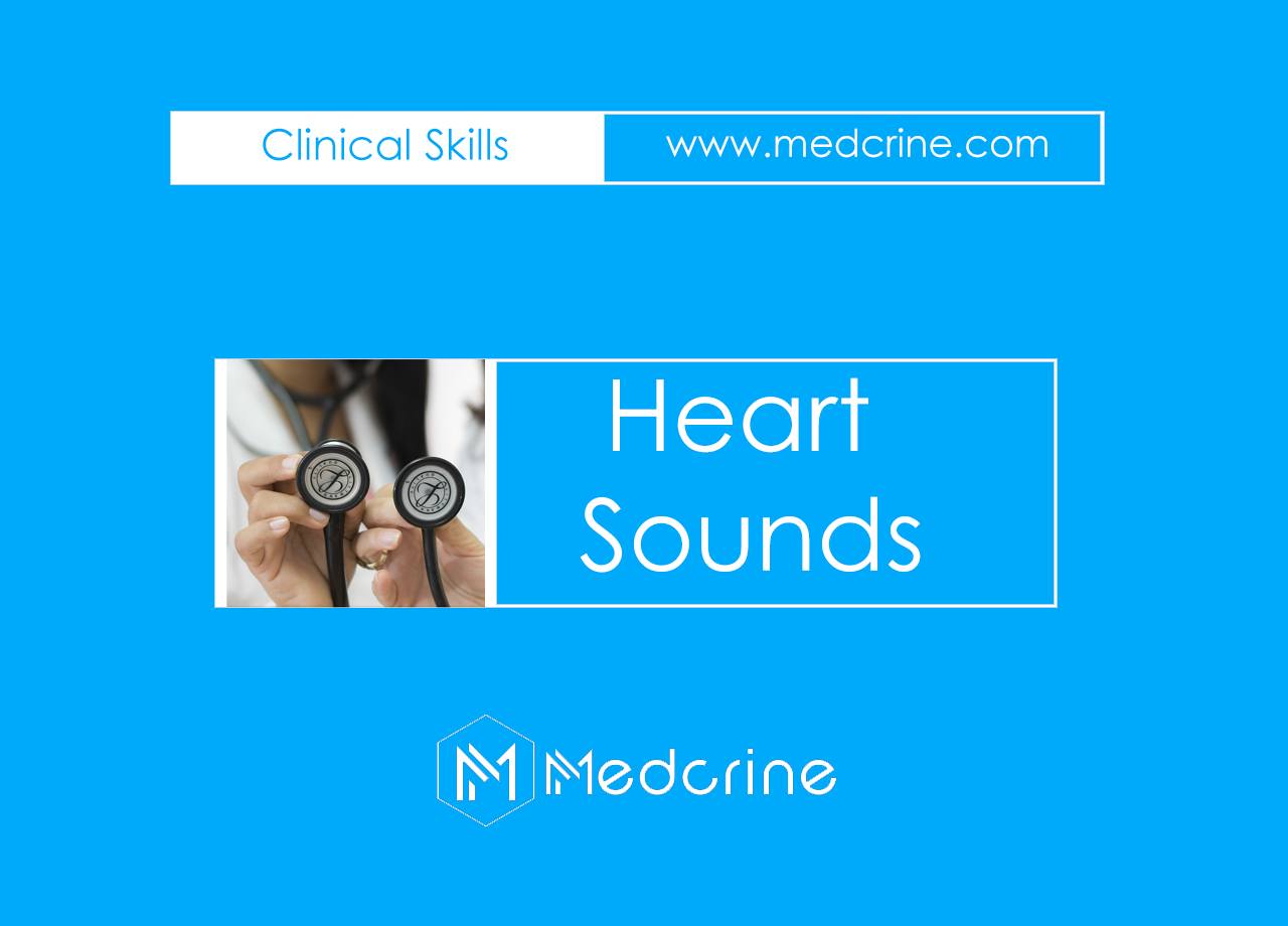 Heart Sounds: Normal and Abnormal Heart sounds