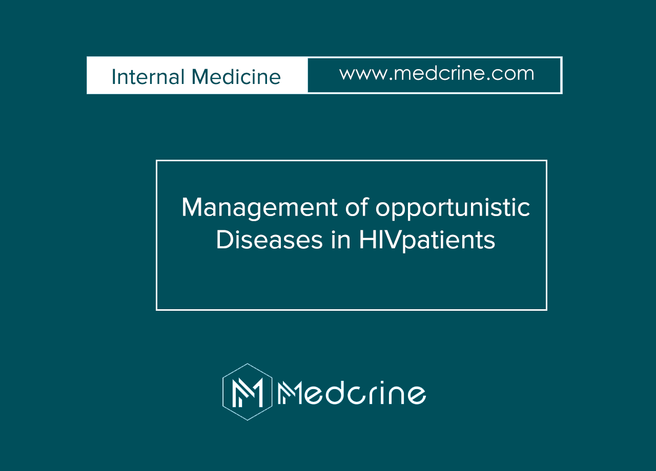 Management of Opportunistic Infections in HIV/AIDS