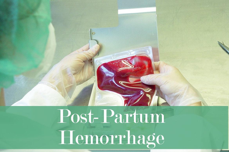PostPartum Hemorrhage (PPH): Causes, Symptoms and Treatment